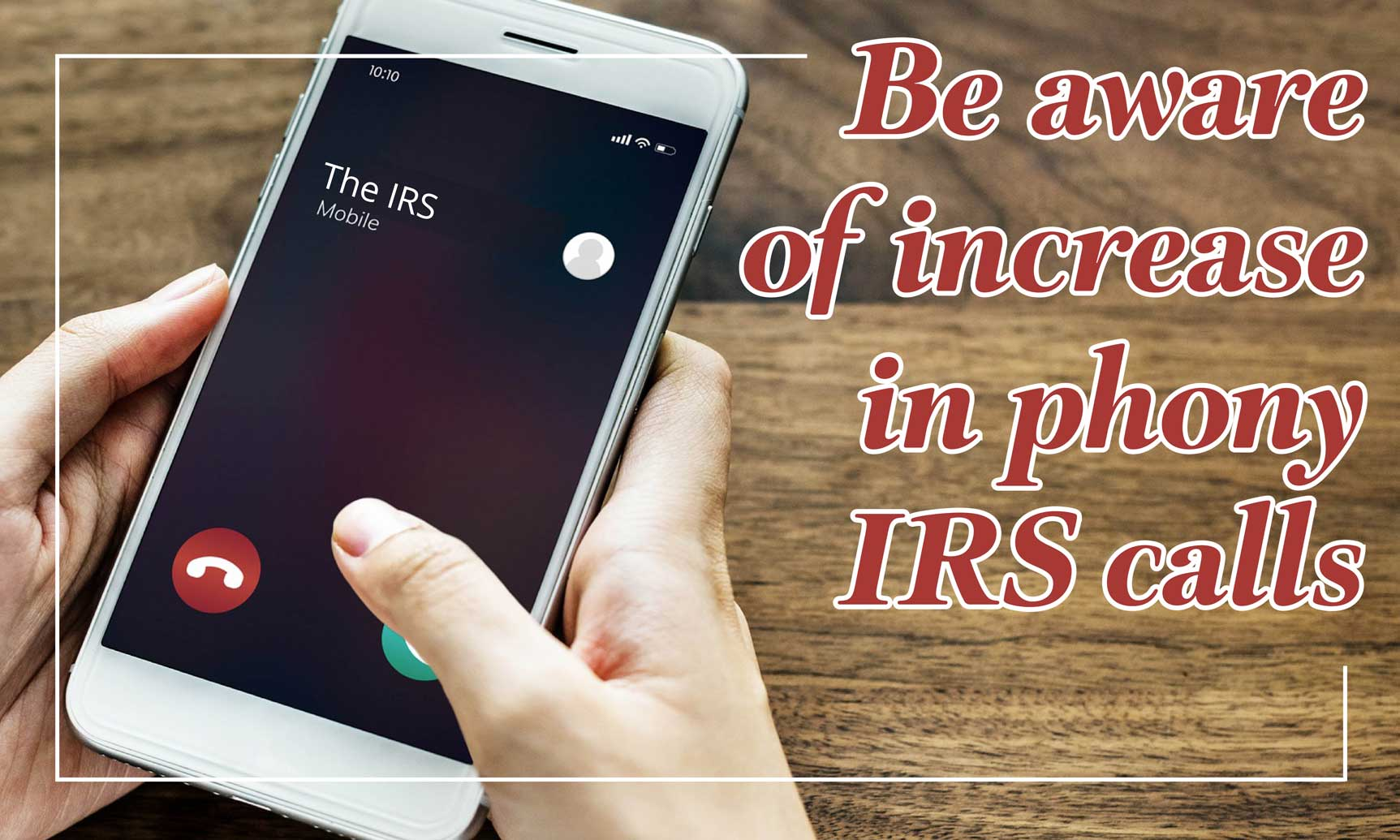 Increase In Fake IRS Calls In Season