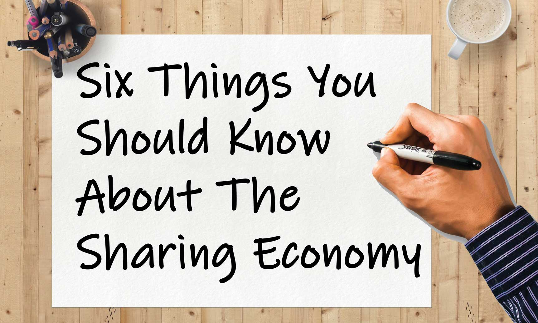 Sharing Economy & What You Need To Know