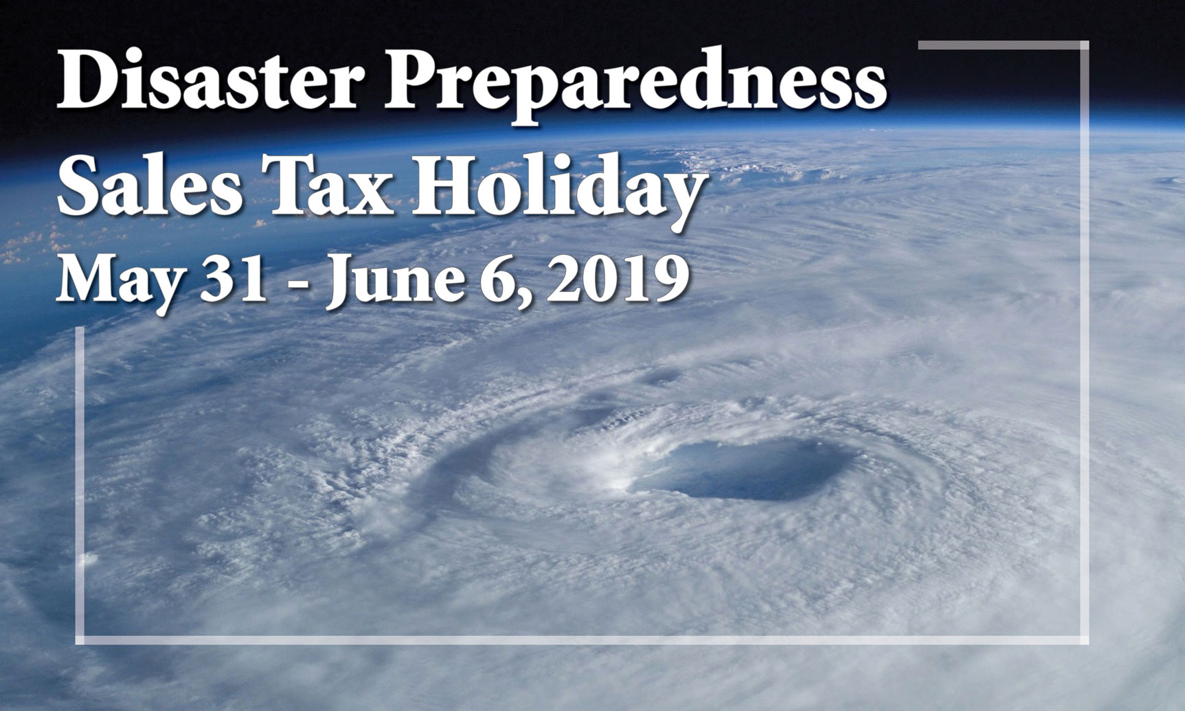 2019 Florida Disaster Preparedness Tax Holiday