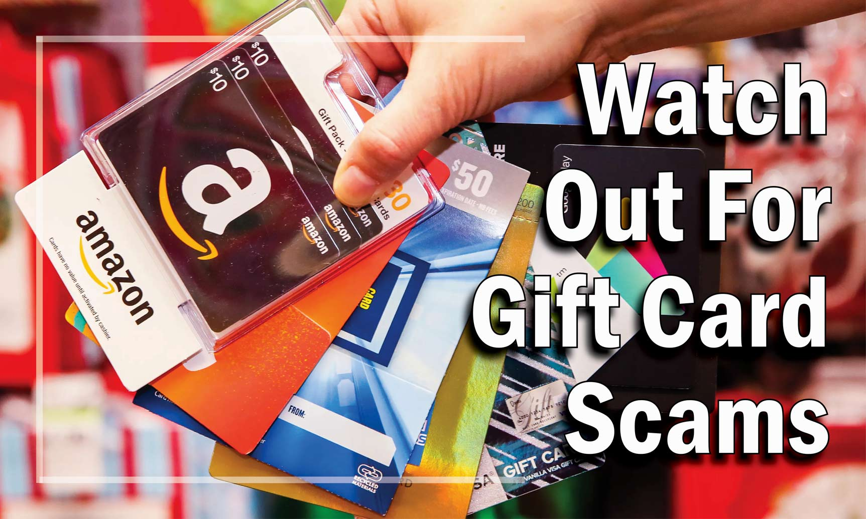 Watch Out For Gift Card Scam