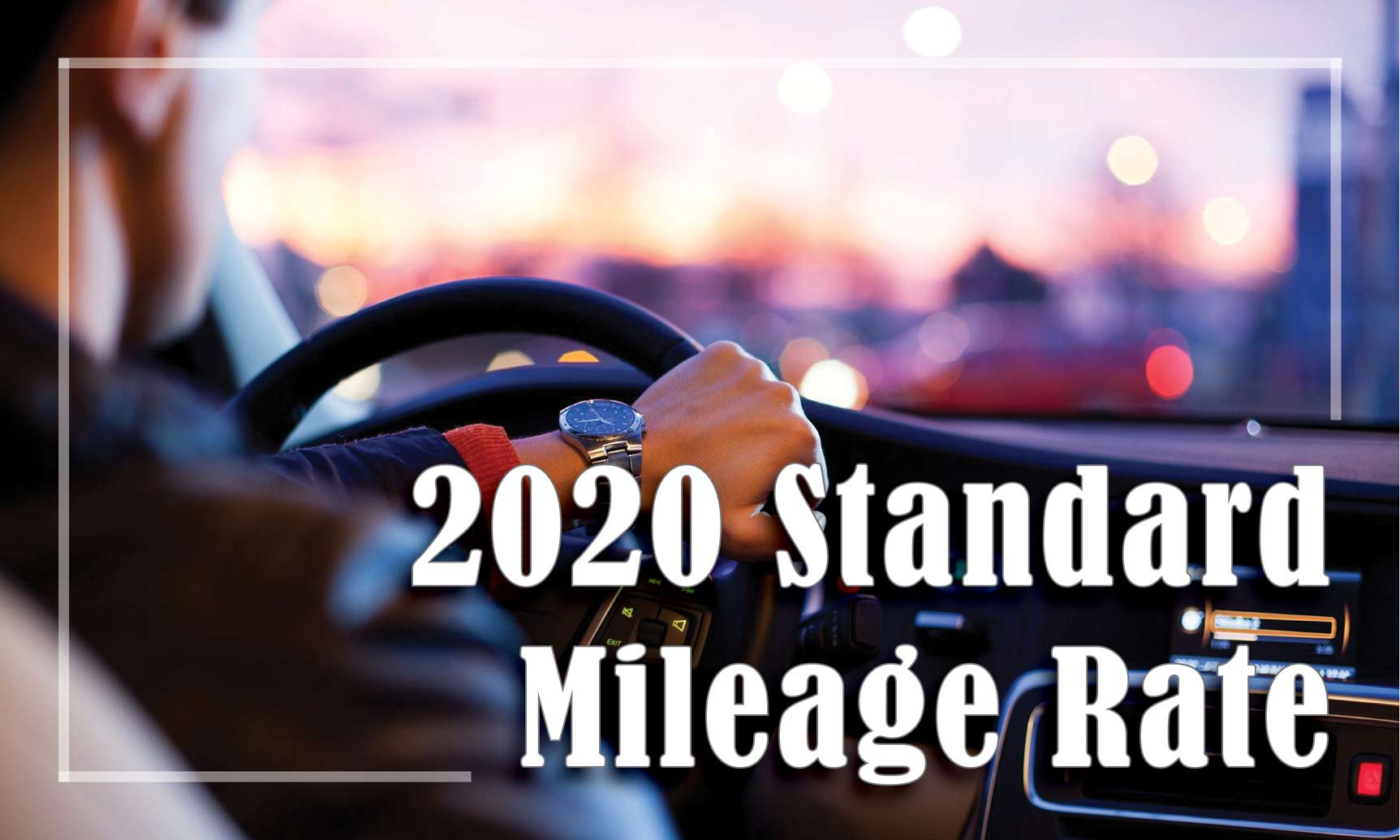 2020 Standard Mileage Rate Update