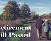 Retirement Bill Passed