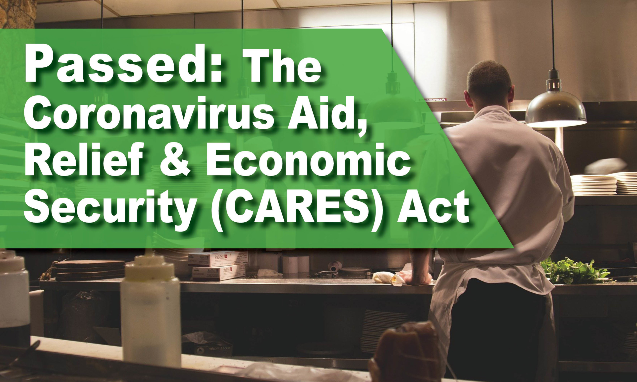 The Coronavirus Aid, Relief and Economic Security (CARES) Act Has Passed