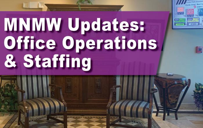 MNMW Office Updates