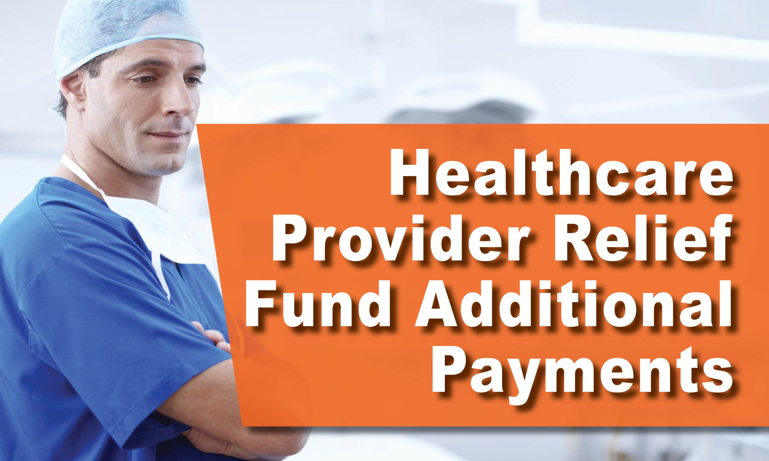 Healthcare Provider Relief Fund Additional Payments