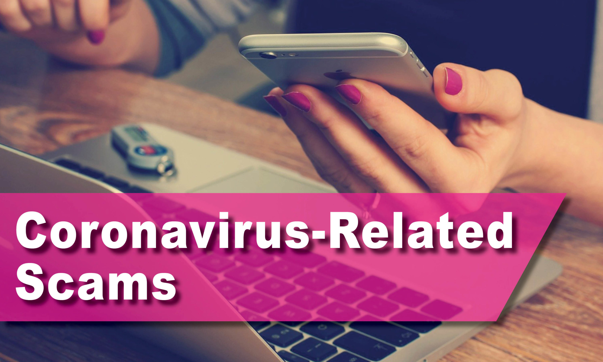 Coronavirus-related Scams
