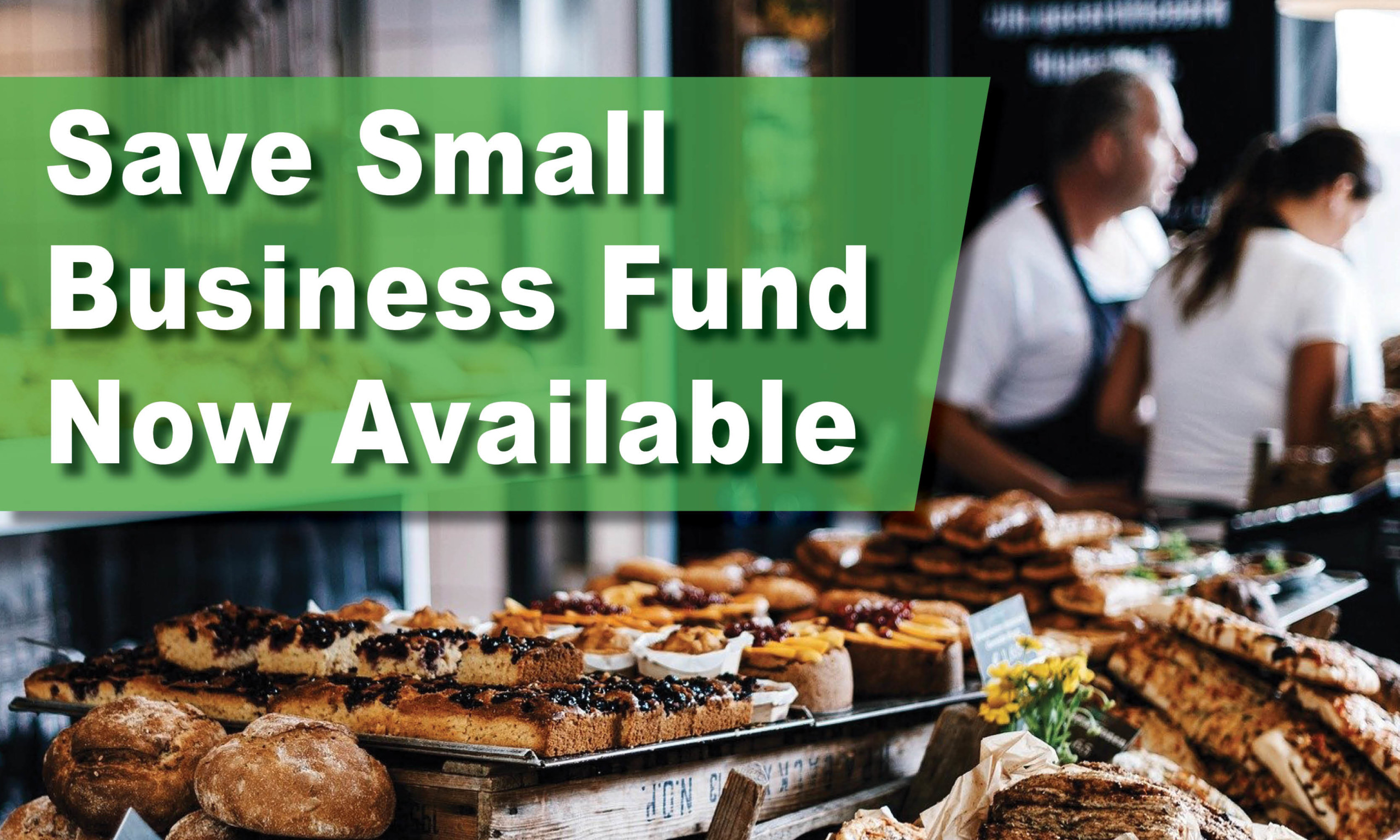 Save Small Business Fund Now Available