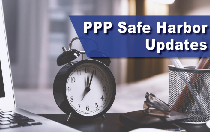 PPP Safe Harbor Updates