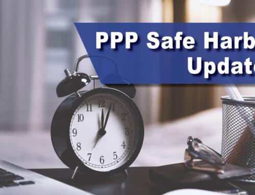 PPP Safe Harbor Updates