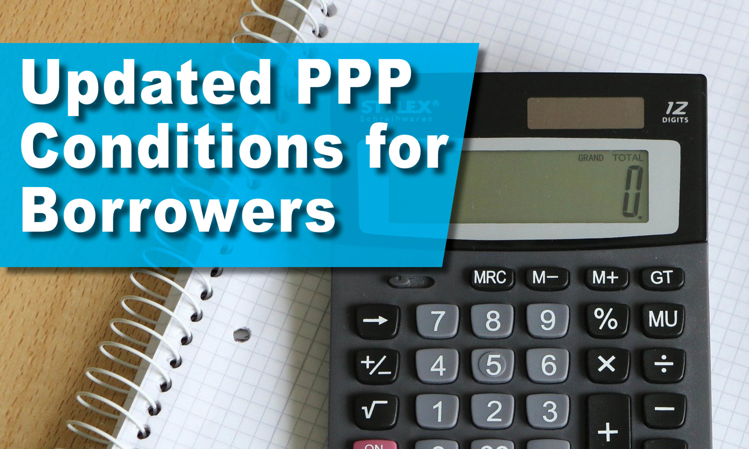 Updated PPP Conditions for Borrowers