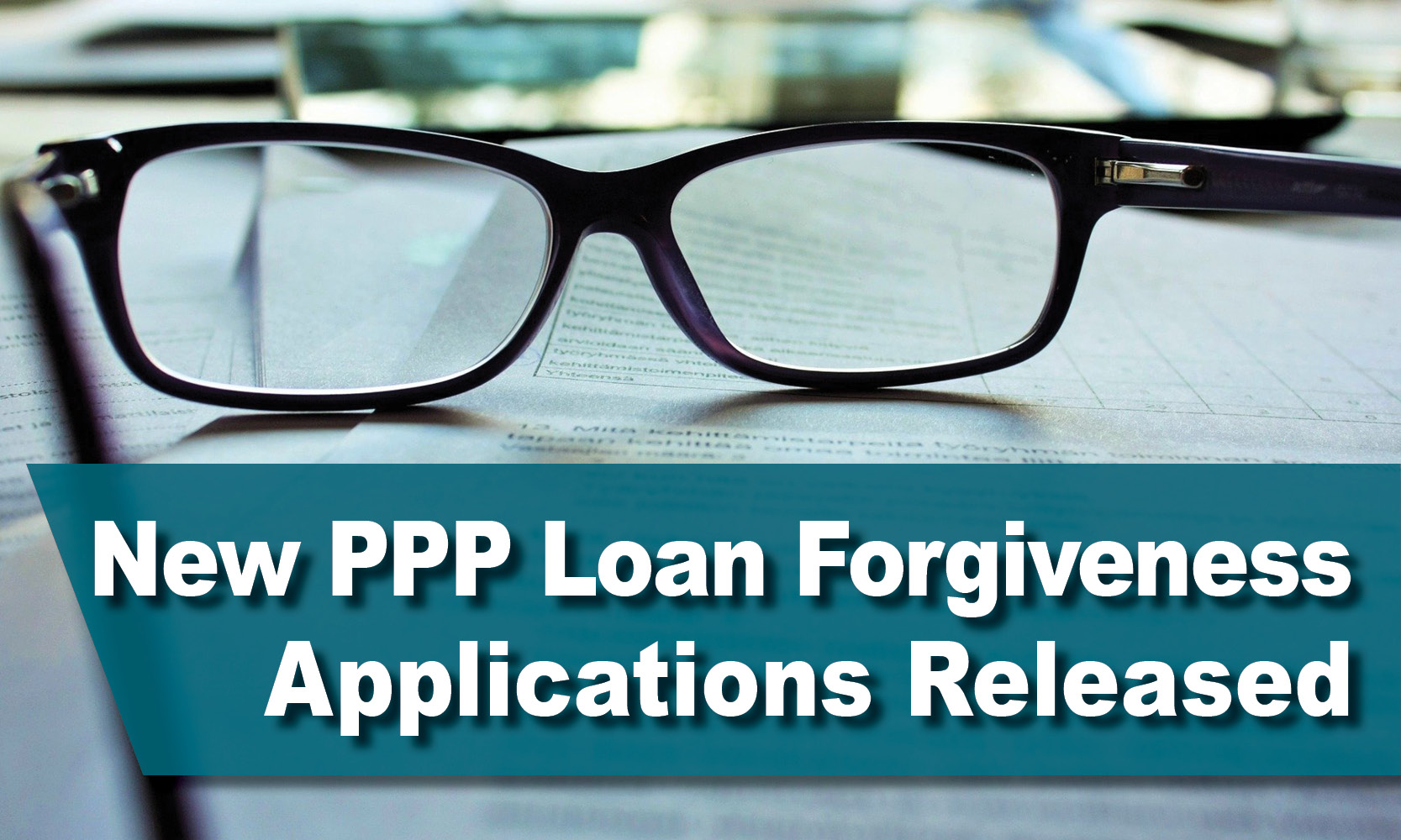 New PPP Loan Forgiveness Applications Released