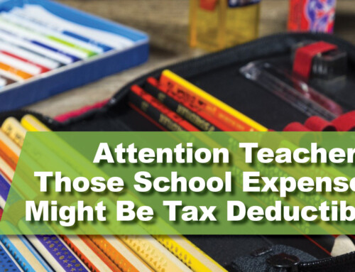 Attention teachers: Those school expenses might be tax deductible