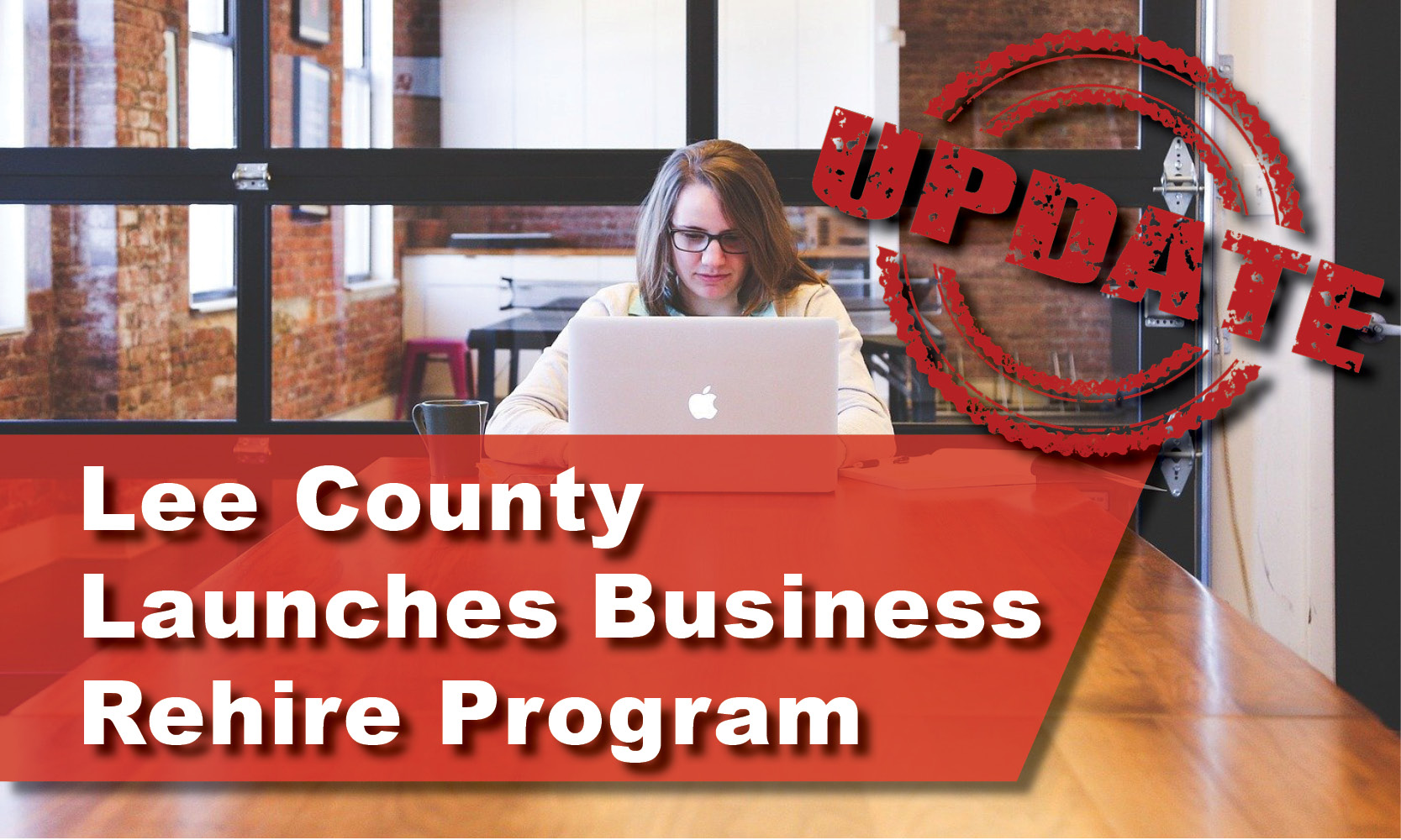 Update: Lee County Launches Business Rehire Program