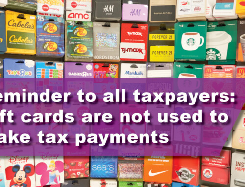 Reminder to all taxpayers: Gift cards are not used to make tax payments