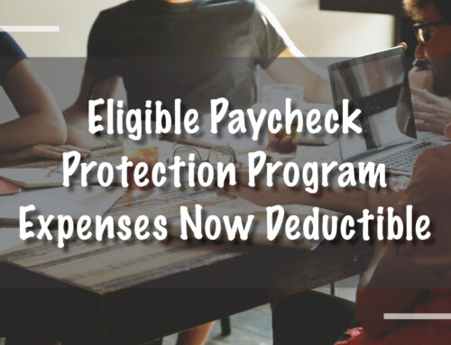 Eligible Paycheck Protection Program Expenses Now Deductible