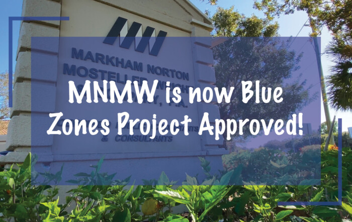 MNMW is now Blue Zones Project Approved