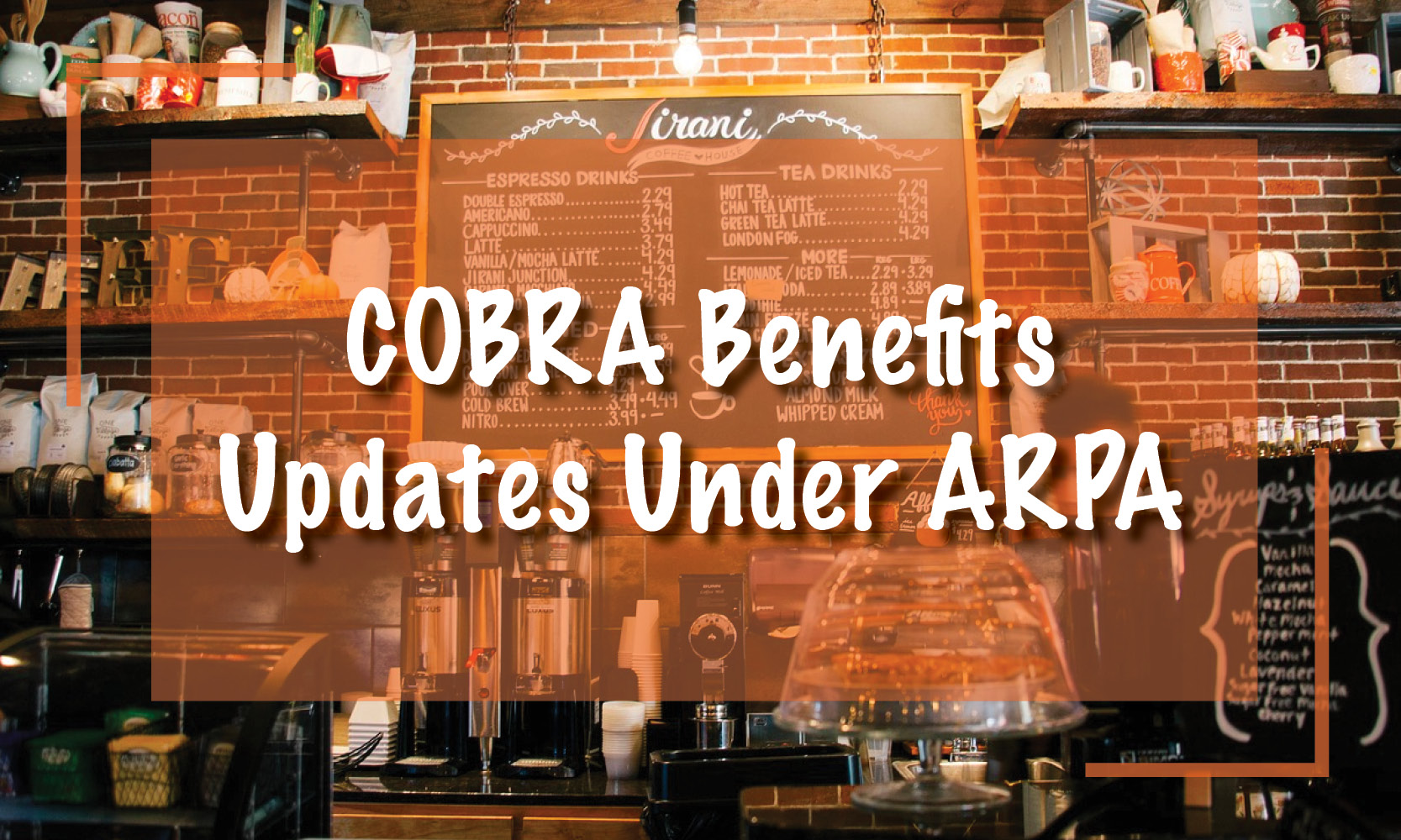 COBRA Benefits Updates Under ARPA