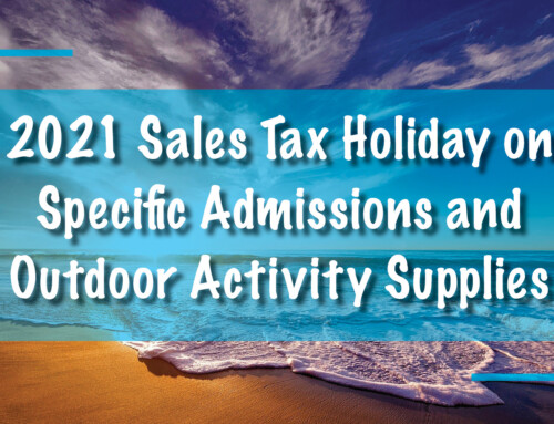 2021 Sales Tax Holiday on Specific Admissions and Outdoor Activity Supplies
