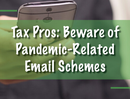 Tax Pros: Beware of Pandemic-Related Email Schemes
